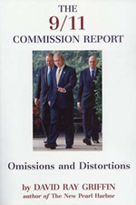 9-11 Commission Report -- Omission and Distortions -- Dr. David Ray Griffin