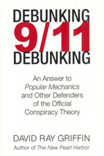 9-11 Commission Report -- Debunking 9-11 Debunking -- Dr. David Ray Griffin